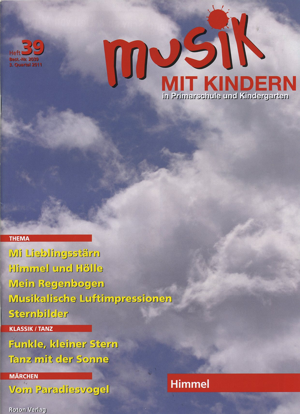ausgabe nr 39 himmel musik mit kindern. Black Bedroom Furniture Sets. Home Design Ideas