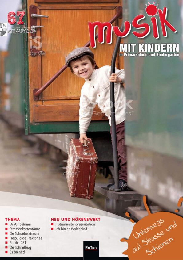 Ausgabe Nr. 67 – Unterwegs auf Strasse und Schienen